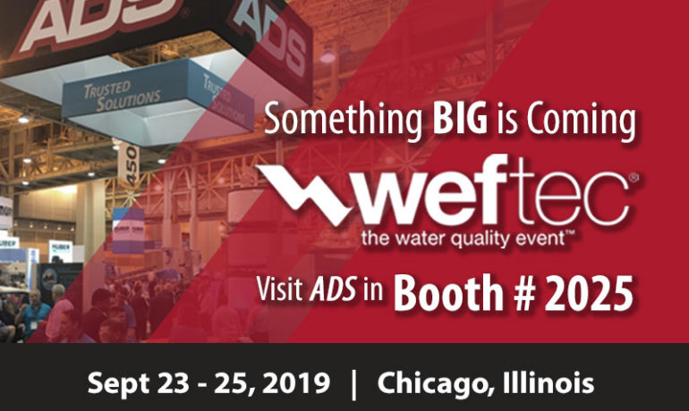 Visit ADS in WEFTEC Booth #2025