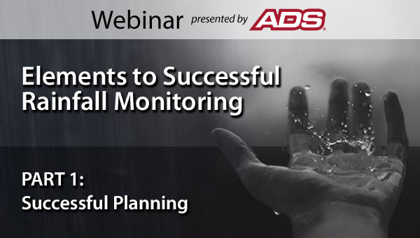ADS Webinar for Elements to Successful Rainfall Monitoring Part 01