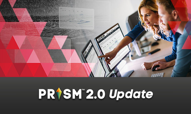 ADS® Announces the Powerful Updated PRISM™ 2.0 Solution Platform for Delivering Actionable, Data-Driven Answers for Critical Wastewater Collection System Problems